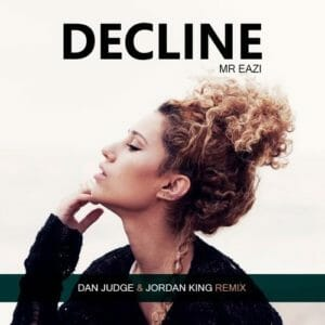 Raye ft. Mr Eazi – Decline (Dan Judge Remix)