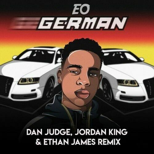EO - German (Dan Judge & Jordan King Remix)