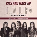 Dua Lipa & BLACKPINK - Kiss and Make Up (Dan Judge & Jordan King Remix)