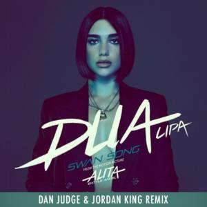 Dua Lipa – Swan Song (Dan Judge & Jordan King Remix)