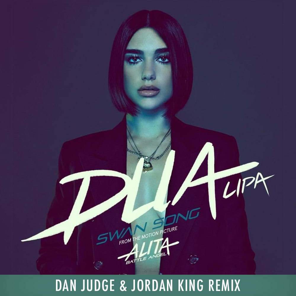 Dua Lipa - Swan Song (Dan Judge & Jordan King Remix)